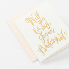 in bridesmaid card will you be my junior bridesmaid card hooper calligraphy