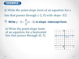 4 write the point slope form of an equation for a line that p