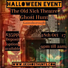 ghost hunt at the old nick theatre in gainsbrough in