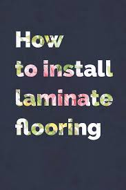 How To Put Laminate Flooring How To Install Laminate Flooring Fitflooring