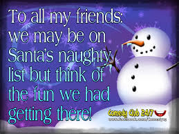 to all my friends we are on the naughty list pictures photos and