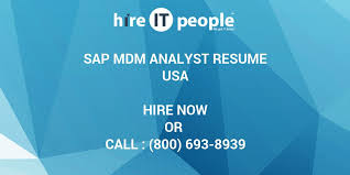 Sap Mdm Resume Samples by Sap Mdm Analyst Resume Hire It People We Get It Done
