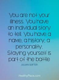 quotes on mental illness stigma quotes insight healthyplace