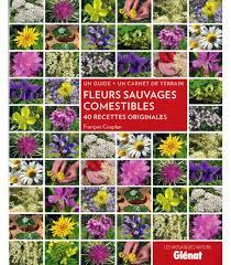 cuisine sauvage couplan fleurs sauvages comestibles boutique en ligne du parc national