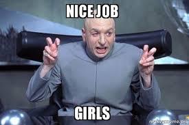 Nice Job Meme - list of synonyms and antonyms of the word nice job dude