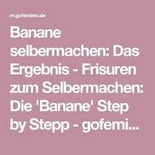 Frisuren Selber Machen Banane by Best 25 Frisur Banane Ideas On Hochsteckfrisur Banane