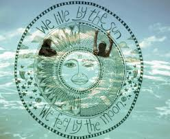 we live by the sun we feel by the moon text moon