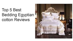 top 5 best bedding egyptian cotton reviews best bedding egyptian