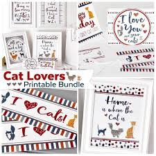 cat lovers printable kit perfect for home decor u0026 gifts for cat