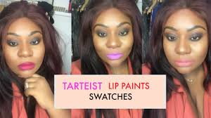 Black Paint Swatch New Tarte Tarteist Lip Paints Swatches Youtube