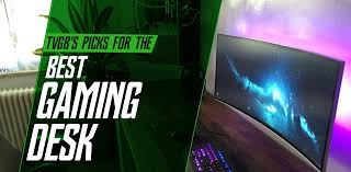 Best Gaming Pc Desk The Best Pc Gaming Computer Desk 12 Reviewed Tip Don T Buy