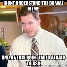 Ask Meme - at this point i m afraid to ask meme generator