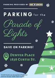 denver parade of lights 2017 parking for the parade of lights 2017 at denver place one parking