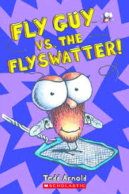 fly guy vs the flyswatter by tedd arnold scholastic