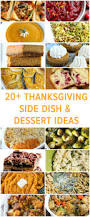 Thanksgiving Dishes Ideas 20 Thanksgiving Side Dish And Dessert Ideas Thanksgiving