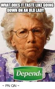 disensivehumour com what doesittastelikegoing down onan old lady