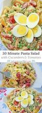 Creamy Pasta Salad Recipes by 30 Minute Pasta Salad With Cucumbers And Tomatoes
