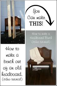 how to build a headboard bench video my repurposed life headboard bench video tutorial