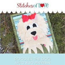 Mug Rug Designs Doodles The Dog Mug Rug Printed Pattern Stitches Of Love