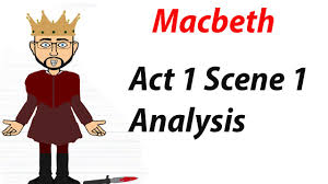 william shakespeare u0027s u0027macbeth u0027 act 1 scene 1 analysis 2 of 60