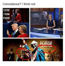Purge Meme - coincidence i think not scene from clown threats purge the