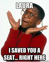 Meme Laura - laura i saved you a seat right here steve urkel whoops
