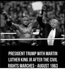 Martin Luther King Day Meme - president trump with martin luther king jr after the civil rights