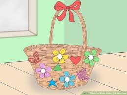 Baby Gift Baskets How To Make Baby Gift Baskets 14 Steps With Pictures Wikihow