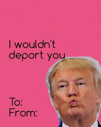 donald trump valentines cards google search just for laughs