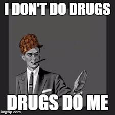 Don T Do Drugs Meme - kill yourself guy meme imgflip