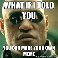 Make Memes With Your Own Pictures - download make your own memes super grove