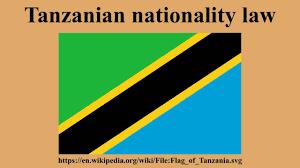 Flag Of Tanzania Tanzanian Nationality Law Youtube