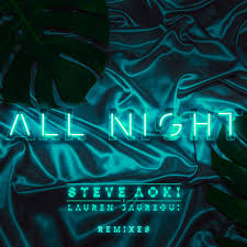 alan walker remix steve aoki x lauren jauregui all night alan walker remix by