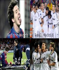 Funny Messi Memes - football meme messi vs real madrid before match and after match