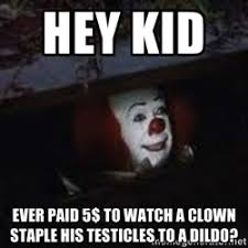 Creepy Meme - pennywise the creepy sewer clown meme generator scare shit
