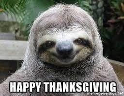 happy thanksgiving sexual sloth meme generator