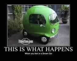 Car Wreck Meme - never fart in a smart car