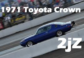 toyota crown 8 second 2jz toyota crown drag race shawn cassady youtube