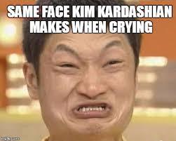 Kim Kardashian Crying Meme - impossibru guy original meme imgflip