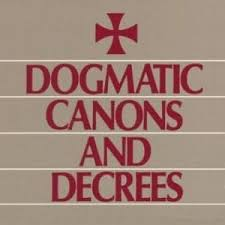 Council Of Trent Decree On The Eucharist Dogmatic Canons And Decrees Of The Council Of Trent Vatican Council I