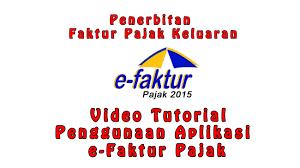 cara membuat faktur pajak untuk uang muka penerbitan faktur pajak keluaran tutorial penggunaan aplikasi e