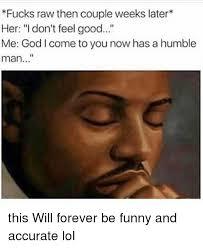 Funny Feel Good Memes - 25 best memes about feel good feel good memes