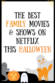 best family movies and shows to watch on netflix canada this