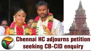 Seeking Chennai Nandhini Husband Chennai Hc Adjourns