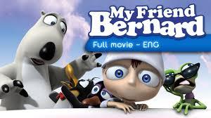 film kartun english my friend bernard full movie english youtube