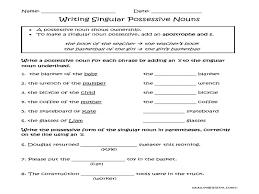 possessive nouns worksheets writing singular possessive nouns