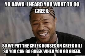 Greek Meme - xzibit meme memes quickmeme