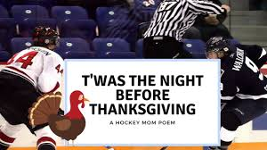 t was the before thanksgiving a hockey poem