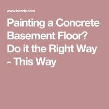 the 25 best concrete basement floors ideas on pinterest