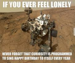 Feeling Lonely Memes - funny memes if you are ever feeling lonely funnies quotes